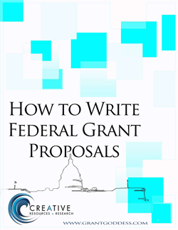Writing federal grant proposals ebook by the grant goddess